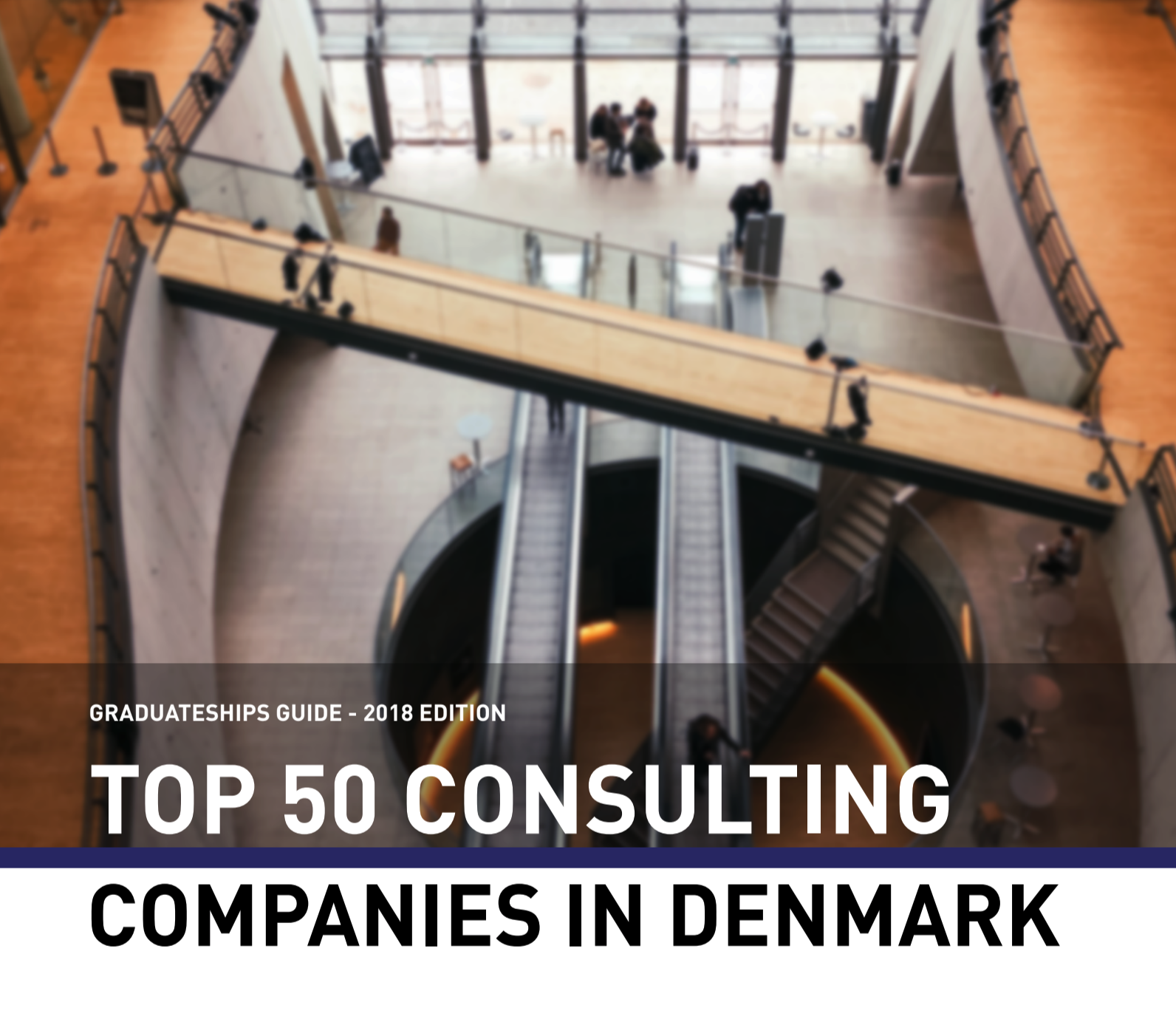 FULL GUIDE: TOP 50 COMPANIES WITHIN CONSULTING, 2018