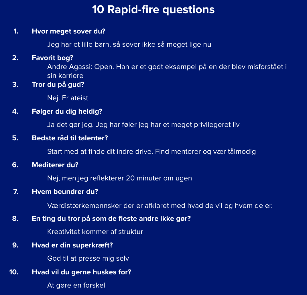Mads Davidsen rapid fire questions